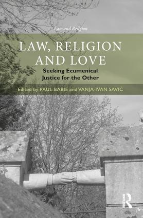 Image for Scharffs' Chapter in Law, Religion and Love: Seeking Ecumenical Justice for the Other