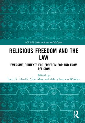 Image for Religious Freedom and the Law: Emerging Contexts for Freedom for and from Religion